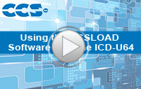 Using the CCSLOAD Software with the ICD-U64